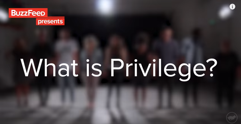 Title+Screen+of+Buzzfeed%27s+video+%22What+Is+Privilege%3F%22